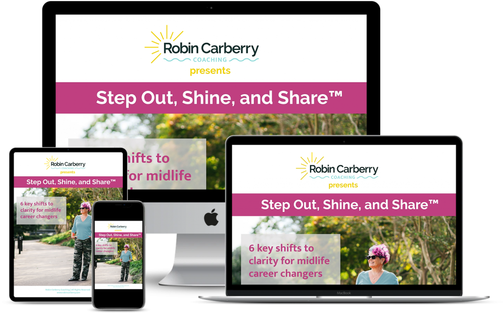 Shows examples of 6 Key Shifts to Clarity for Midlife Career Changers on desktop, laptop, tablet, and phone